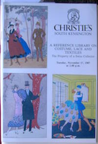 A Reference Library on Costume, Lace and Textiles. The Property of a Swiss Collector. For sale by Auction... by Christie's South Kensington. (firm) - Paperback - Sale No. TEX 2516 - 1987 - from The Owl at the Bridge (SKU: ofc0235)