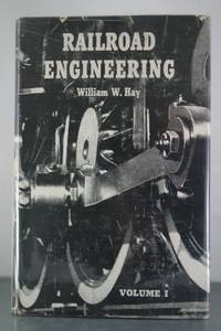 Railroad Engineering, Volume I
