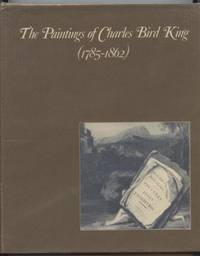 The Paintings of Charles Bird King : 1785-1862