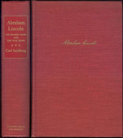 ABRAHAM LINCOLN The Prairie Years and the War Years. One Volume Edition, Sandburg, Carl