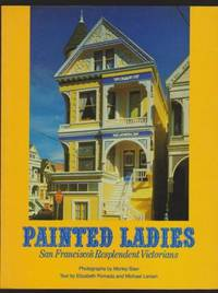 Painted Ladies, San Francisco's Resplendent Victorians