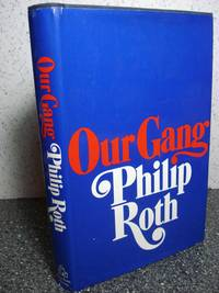 Our Gang by  Philip Roth - Hardcover - 1971 - from Hammonds Books  (SKU: 110081)