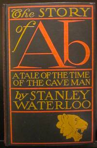 THE STORY FROM AB  A Tale of the Time of the Cave Man
