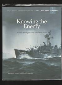 image of Knowing the Enemy  Naval Intelligence in Southeast Asia