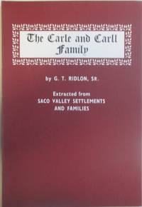 image of The Carle and Carll Family. Extracted from Saco Valley Settlements and Families