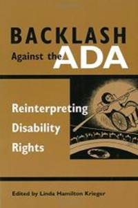 Backlash Against the ADA: Reinterpreting Disability Rights (Corporealities, Discourses of...