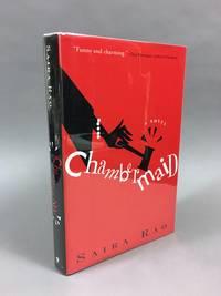Chambermaid: A Novel [Signed]