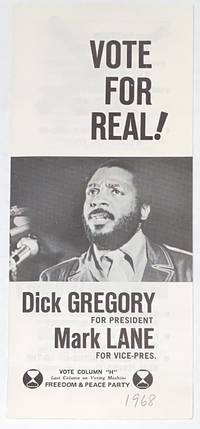 image of Vote for real! Dick Gregory for President, Mark Lane for Vice Pres
