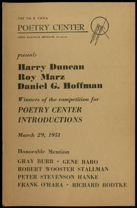 (Program): The YM & YWHA Poetry Center presents Harry Duncan, Roy Marz, Daniel G. Hoffman. Winners of the Competitition for Poetry Center Introductions