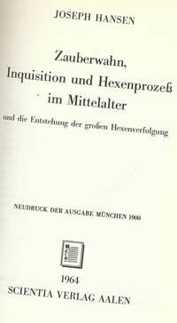 ZAUBERWAHN, INQUISITION UND HEXENPROZESS IN MITTELALTER