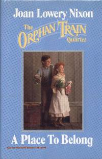 A Place to Belong (Orphan Train Quartet Ser., Bk. 4)