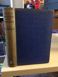 image of Gold, Prices & Wages: With an Examination of the Quantity Theory