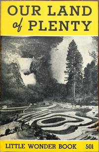 Our land of plenty (Little wonder book)