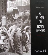 Au rythme du train 1859-1970