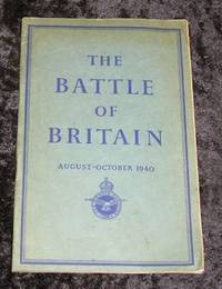 The Battle of Britain August - October 1940