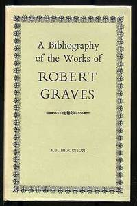 A Bibliography of the Works of Robert Graves