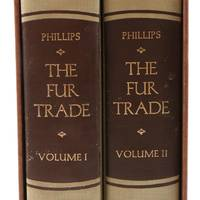 image of The Fur Trade. [ Complete in Two Volumes.]