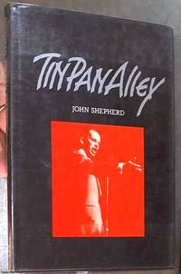 Tin Pan Alley (Routledge Popular Music Series)