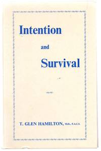 Intention and Survival: Psychical Research Studies and the Bearing of Intentional Actions by Trance Personalities on the Problem of Human Survival
