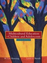 Multicultural Education of Children and Adolescents (4th Edition) by M. Lee Manning - 2003-08-07
