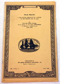 Polar Whaling. A Sea-Letter Narrative of a Cruise in the Okhotsk Sea in 1849