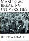 Making And Breaking Universities