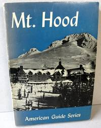 Mount Hood; A Guide