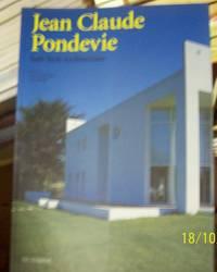 Jean Claude Pondevie: Soft-Tech Architecture
