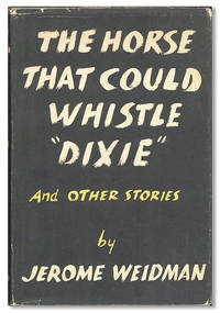 """The Horse That Could Whistle """"Dixie"""" and Other Stories"""