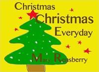 Christmas Christmas Everyday