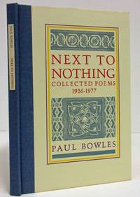 NEXT TO NOTHING COLLECTED POEMS 1926 - 1977 (AUTHOR SIGNED COPY)