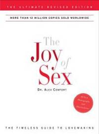 image of The Joy of Sex: The Ultimate Revised Edition