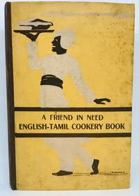 A Friend In Need - English-Tamil Cookery Book