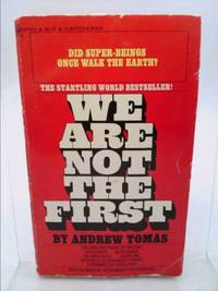 image of We Are Not the First: Riddles of Ancient Science