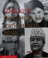 image of Scholastic Encyclopedia Of The North American Indian