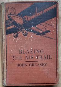 Blazing the Air Trail