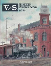 The Victoria and Sidney Railway, 1892-1919