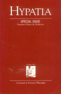 image of Hypatia; A Journal of Feminist Philosophy: Special Issue: Feminist Ethics & Medicine (Summer 1989)