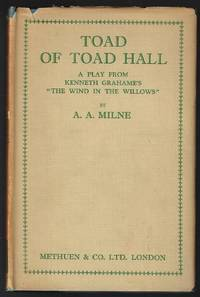 Toad of Toad Hall, A Play from Kenneth Grahame's Book 'The Wind in the Willows'
