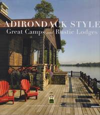Adirondack Style Great Camps and Rustic Lodges