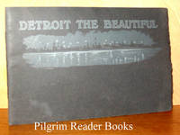 Detroit the Beautiful: Compliments of the Wholesale Millinery Dealers  of Detroit