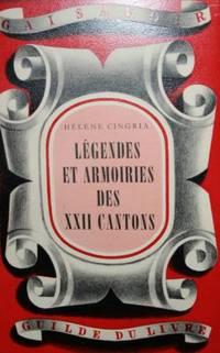 Legendes et armoiries des XXII cantons