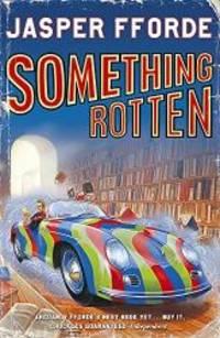 image of Something Rotten: Thursday Next Book 4