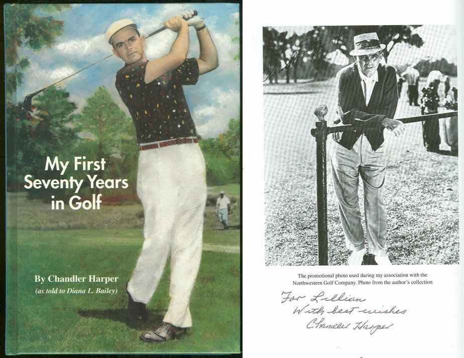 MY FIRST SEVENTY YEARS IN GOLF, Harper, Chandler