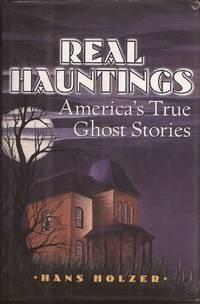 image of Real Hauntings: America's True Ghost Stories
