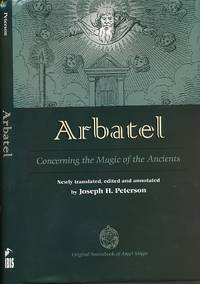 Arbatel. Concerning the Magic of the Ancients