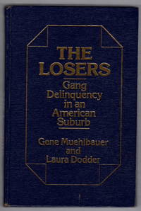 The Losers: Gang Delinquency in an American Suburb