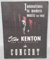 image of Stan Kenton and his orchestra in concert: innovations in music for 1950 [souvenir program]