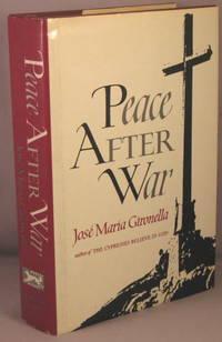 Peace After War.