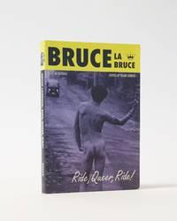 Bruce La Bruce: Ride, Queer, Ride! by  Bruce La Bruce - Paperback - 1997 - from Karol Krysik Books, ABAC/ILAB, IOBA, PBFA and Biblio.co.nz